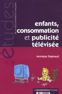 Monique Dagnaud - Enfants, consommation et publicité télévisée.