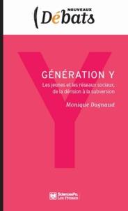 Monique Dagnaud - Génération Y - Les jeunes et les réseaux sociaux, de la dérision à la subversion.