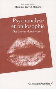 Téléchargements gratuits de Kindle book Psychanalyse et philosophie  - Des liaisons dangereuses ? PDB iBook PDF par Monique David-Ménard