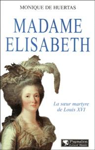 Monique de Huertas - Madame Elisabeth.