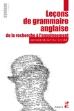 Monique De Mattia-Viviès - Leçons de grammaire anglaise - De la recherche à l'enseignement - Syntaxe - Pack en 2 volumes : Volume 1, Théorie ; Volume 2, Commentaires grammaticaux.