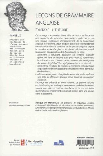 Leçons de grammaire anglaise, de la recherche à l'enseignement. Syntaxe, 2 volumes : Volume 1, Théorie ; Volume 2, Commentaires grammaticaux