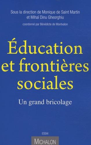 Education et frontières sociales. Un grand bricolage