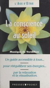 Monique de Verdilhac et Laurence FRITSCH - La conscience au soleil - Visualisations, relaxations intégratives.
