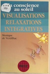 Monique de Verdilhac et Pierre Crépon - Visualisations relaxations intégratives.