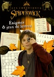 Monique Debray - Les chroniques de Spiderwick - Enigmes & jeux de lettres.