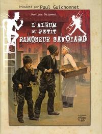 Monique Dejammet et Céline Carrier - Album du Petit Ramoneur Savoyard.