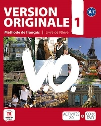 Monique Denyer et Agustin Garmendia - Version Originale 1 - Méthode de français. 1 DVD + 1 CD audio