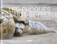 Monique Deparis et Georges Deparis - Les phoques en Hauts-de-France - Les phoques gris et veaux marins.