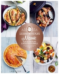 Histoiresdenlire.be Les bons petits plats de mamie - Plus de 500 plats à déguster en famille Image