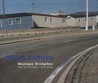 Monique Deregibus - Hôtel Europa.