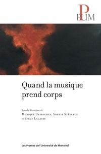 Monique Desroches et Sophie Stévance - Quand la musique prend corps.