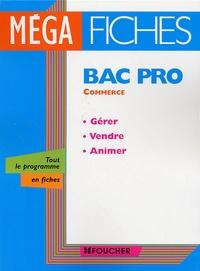 Bac Pro Commerce- Gérer, Vendre, Animer - Monique Duchêne | Showmesound.org
