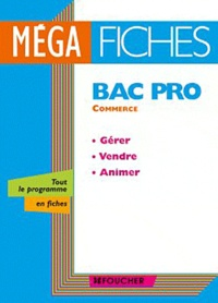 Birrascarampola.it MégaFiches Bac Pro Commerce - Gérer, vendre, animer Image