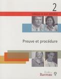 Monique Dupuis - Preuve et procédure.