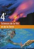 Monique Dupuis et Benoît Bénard - Sciences de la Vie et de la Terre 4e.