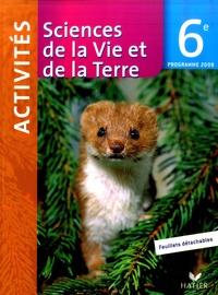 Monique Dupuis - Sciences de la Vie et de la Terre 6e Activités - Programme 2009.
