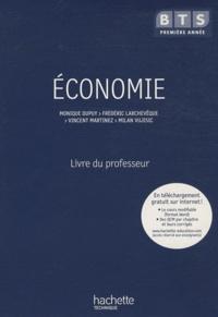 Monique Dupuy et Frédéric Larchevêque - Economie BTS 1e année - Livre du professeur.