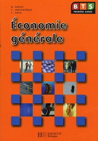Monique Dupuy et Frédéric Larchevêque - Economie générale BTS.