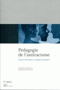 Monique Eckmann et Miryam Eser Davolio - Pédagogie de l'antiracisme - Aspects théoriques et supports pratiques.