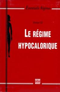 Monique Egé - Le régime hypocalorique.