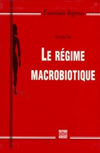 Monique Egé - Le régime macrobiotique.