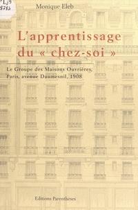 """Monique Eleb et Jean-Louis Cohen - L'apprentissage du """"chez-soi"""" - Le Groupe des maisons ouvrières, Paris, avenue Daumesnil, 1908."""