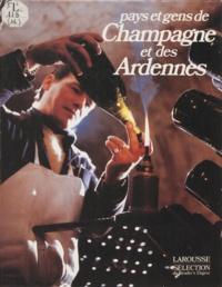 Monique Esquerré-Anciaux - Pays et gens de Champagne et des Ardennes.