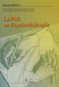 La PNL en psychothérapie - Monique Esser  