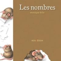 Monique Félix - Les nombres.