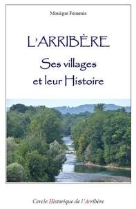 Monique Femenia - L'Arribère : ses villages et leur histoire.