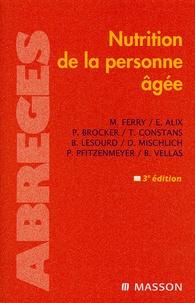 Monique Ferry et Emmanuel Alix - Nutrition de la personne âgée.
