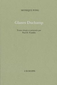 Monique Fong - Glanes Duchamp.