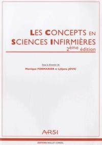 Monique Formarier et Ljiljana Jovic - Les Concepts en Sciences Infirmières.