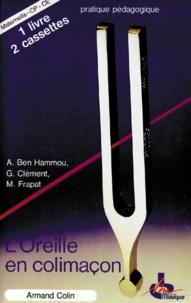 L'OREILLE EN COLIMACON. Avec 1 livre et 2 cassettes - Monique Frapat | Showmesound.org