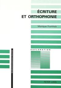 Monique Frumholz - Ecriture et orthophonie.