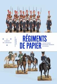 Monique Fuchs - Régiments de papier - Les petits soldats de Strasbourg.
