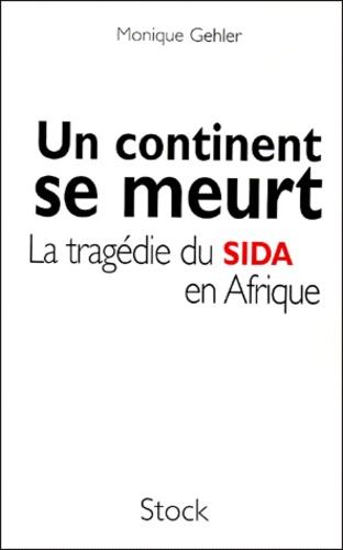 Un continent se meurt. La tragédie du Sida en Afrique