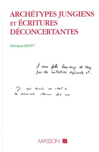 Monique Genty - Archétypes jungiens et écritures déconcertantes.