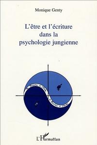 Monique Genty - L'être et l'écriture dans la psychologie jungienne.