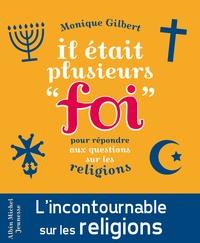 Il était plusieurs foi - Pour répondre aux questions des enfants sur les religions.pdf