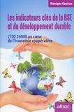 Monique Gouiran - Les indicateurs clés de la RSE et du développement durable - L'ISO 26000 au coeur de l'économie coopérative.