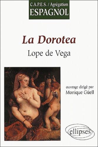 Monique Güell - La Dorotea. - Lope de Vega.