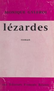 Monique Gyleroi - Lézardes.