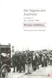 Monique Heddebaut - Des Tsiganes vers Auschwitz - Le convoi Z du 15 janvier 1944.