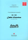 Monique Hoa - C'est du chinois pour tous (tome 2) - Cahier d'exercices. 1 CD audio MP3