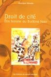 Monique Ilboudo - Droit de cité - Etre femme au Burkina Faso.