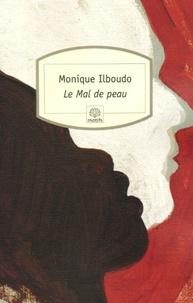 Monique Ilboudo - Le Mal de peau.