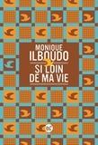 Monique Ilboudo - Si loin de ma vie.
