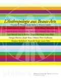Monique Jeudy-Ballini et Maurice Godelier - L'anthropologie aux Beaux-Arts.
